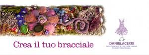 Crea il tuo bracciale: workshop con Daniela Cerri