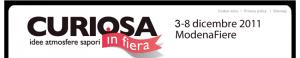 Curiosa in fiera: dal 3 all'8 dicembre a Modena!