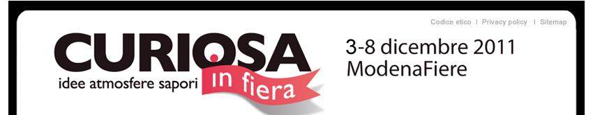 Ultime notizie da Curiosa in fiera. Modena 3-8 dicembre