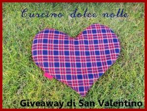 Giveaway di San Valentino: vinci il Cuscino dolce Notte