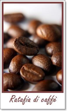 La dispensa di Flabellina: Ratafia di caffè