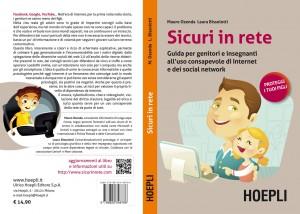 Sicuri in rete: il libro di Mauro Ozenda e Laura Bissolotti