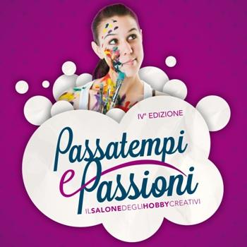 Passatempi e Passioni 2013: le novità della quarta edizione