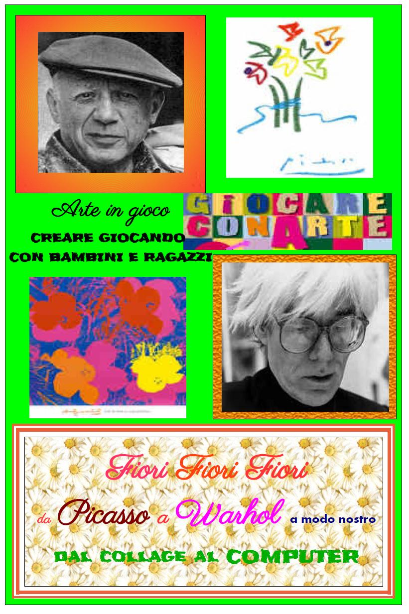Arte in gioco : Fiori a modo nostro da Picasso a Warhol