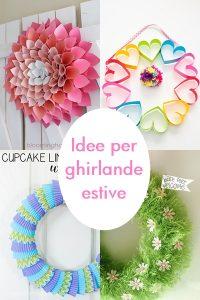Idee e progetti per ghirlande estive