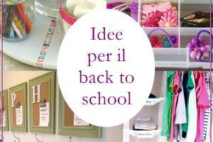 Idee per organizzare il back to school