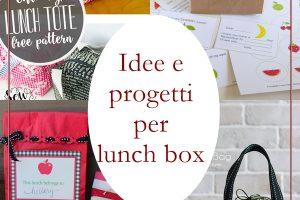 Idee e progetti per lunch box
