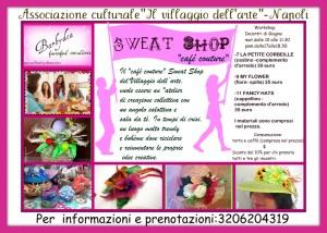 """Associazione culturale """"Il Villaggio dell'arte"""":sweat shop """"Cafè couture"""". Workshop di giugno"""