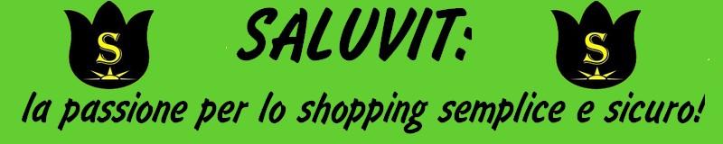 Saluvit: lo shopping on-line sicuro e conveniente