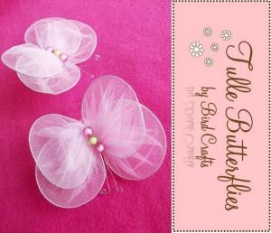Farfalle di Tulle-http://birdcrafts.blogspot.com